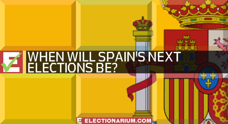 When Will The Next Spanish Election Be